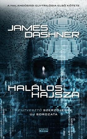 James Dashner - Halálos hajsza [eKönyv: epub, mobi]