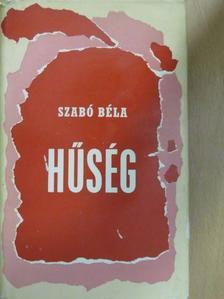 Szabó Béla - Hűség [antikvár]