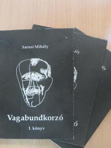 Sarusi Mihály - Vagabundkorzó I-III. [antikvár]