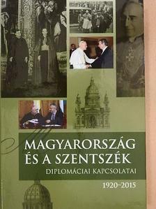 Angelo Acerbi - Magyarország és a Szentszék diplomáciai kapcsolatai  [antikvár]