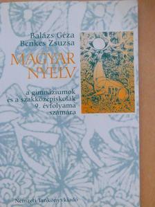 Balázs Géza - Magyar nyelv 9. [antikvár]