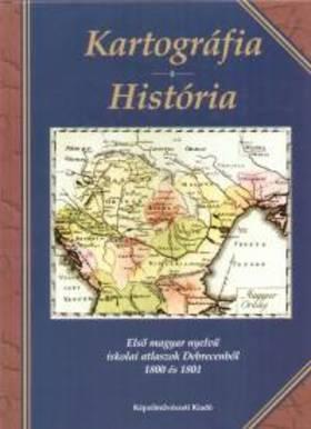 Dr. Plihál Katalin - KARTOGRÁFIA - HISTÓRIA - ELSŐ MAGYAR NYELVŰ ISKOLAI ATLASZOK