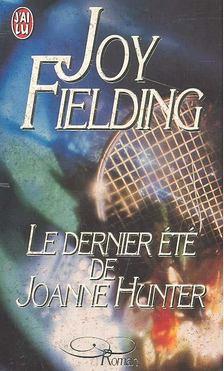Fielding, Joy - Le dernier été de Joanne Hunter [antikvár]