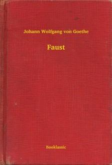 Johann Wolfgang Goethe - Faust [eKönyv: epub, mobi]
