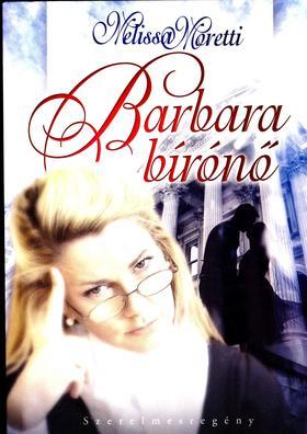 Melissa Moretti - Barbara bírónő