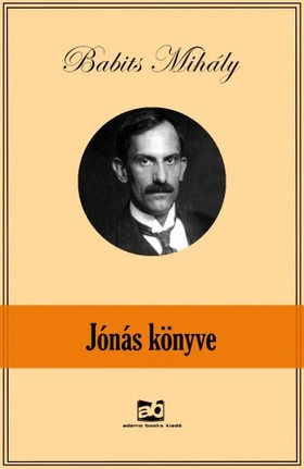 Babits Mihály - Jónás könyve [eKönyv: epub, mobi]