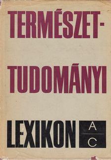 ERDEY-GRÚZ TIBOR - Természettudományi Lexikon I. [antikvár]