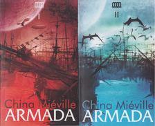 China Miéville - ARMADA I-II. [antikvár]