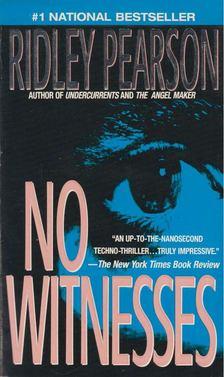 Ridley Pearson - No Witnesses [antikvár]