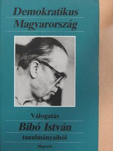Bibó István - Demokratikus Magyarország [antikvár]