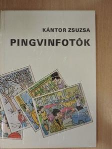 Kántor Zsuzsa - Pingvinfotók [antikvár]