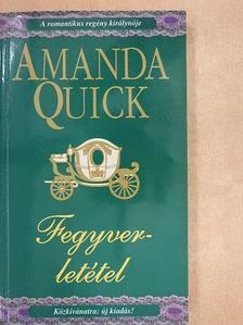 Amanda Quick - Fegyverletétel [antikvár]