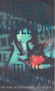 Sheldon Sidney - Tell me your dreams [antikvár]