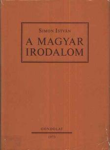 Simon István - A magyar irodalom [antikvár]