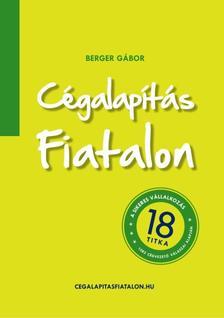 Berger Gábor - Cégalapítás fiatalon