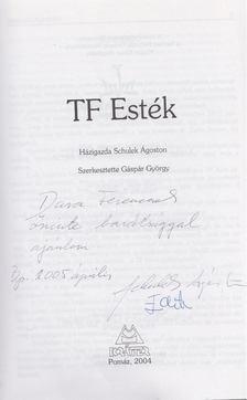 Gáspár György - TF Esték (Dedikált) [antikvár]