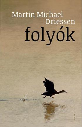 Driessen, Martin Michael - Folyók