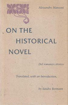 Alessandro Manzoni - On the Historical Novel [antikvár]