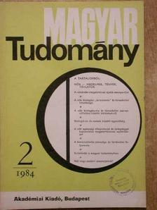 Baintner Károly - Magyar Tudomány 1984. (nem teljes évfolyam) [antikvár]