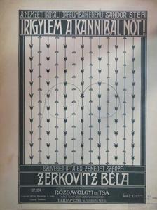 Zerkovitz Béla - Irigylem a kannibál nőt! [antikvár]