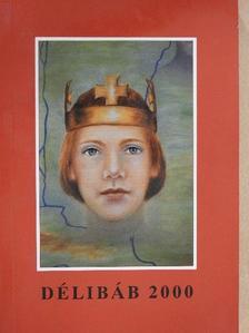 A. Szentgróthy Mária - Délibáb 2000 [antikvár]