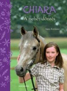 Agnes kottmann - Chiara - A nehéz döntés