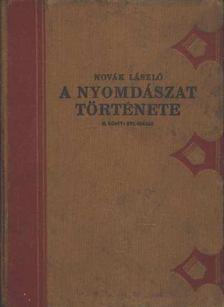 Novák László - A nyomdászat története II. [antikvár]