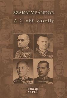 Szakály Sándor - A 2. vkf. Osztály