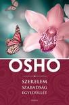 OSHO - Szerelem, szabadság, egyedüllét [eKönyv: epub, mobi]
