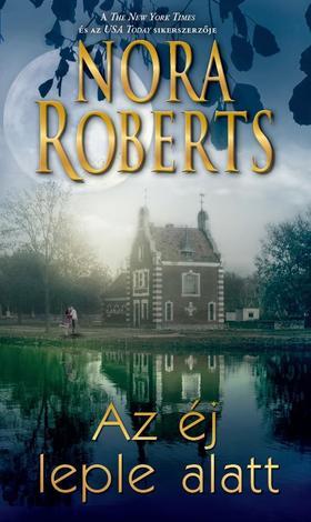 Nora Roberts - Az éj leple alatt