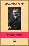 Benedek Elek - Magyar mesék [eKönyv: epub, mobi]