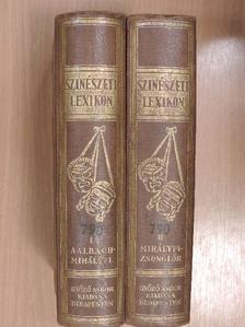 Baktay Ervin - Színészeti lexikon I-II. [antikvár]