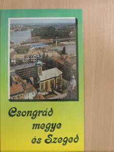 Somorjai Ferenc - Csongrád megye és Szeged [antikvár]