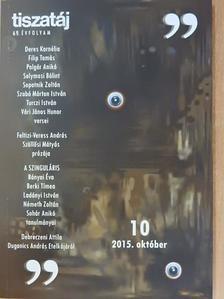 Bakonyi István - Tiszatáj 2015. október [antikvár]
