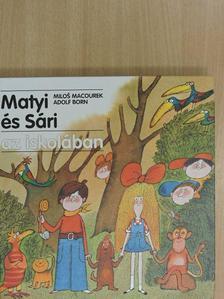 Milos Macourek - Matyi és Sári az iskolában [antikvár]