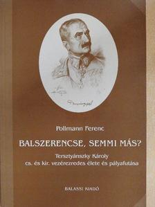 Pollmann Ferenc - Balszerencse, semmi más? [antikvár]