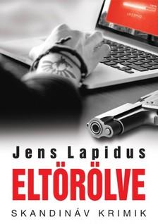 Jens Lapidus - Eltörölve [eKönyv: epub, mobi]