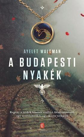 WALDMAN, AYELET - A budapesti nyakék