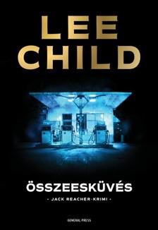 Lee Child - Összeesküvés [eKönyv: epub, mobi]