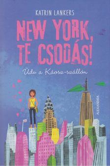Katrin Lankers - New York, te csodás! [antikvár]