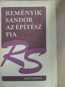 Reményik Sándor - Az építész fia [antikvár]