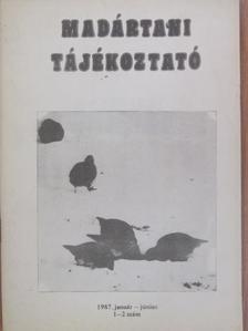 Bali József - Madártani tájékoztató 1987. január-június [antikvár]