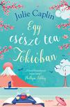 Caplin, Julie - Egy csésze tea Tokióban