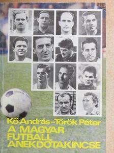 Kő András - A magyar futball anekdotakincse [antikvár]