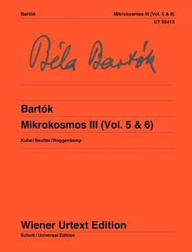 Bartók Béla - MIKROKOSMOS III (VOL. 5 & 6) KUBE / REUTTER / ROGGEMKAMP