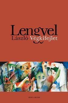 Lengyel László - Végkifejlet