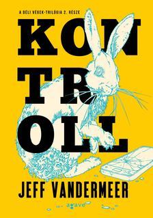 Jeff VanderMeer - Kontroll