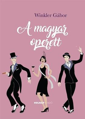 Winkler Gábor - A magyar operett