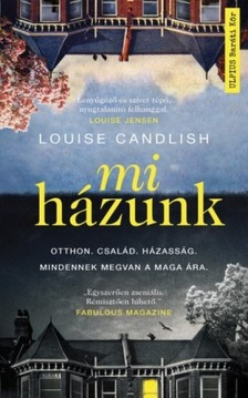 Louise Candlish - Mi házunk [eKönyv: epub, mobi]