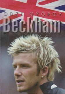 ODZE GYÖRGY - David Beckham [antikvár]